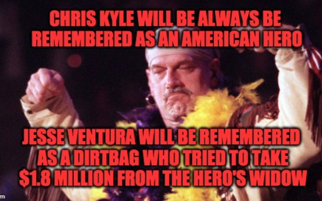 U.S. Supreme Court Tells Dirtbag Jesse Ventura To GET OUT (And Forget The $1.8 Million)