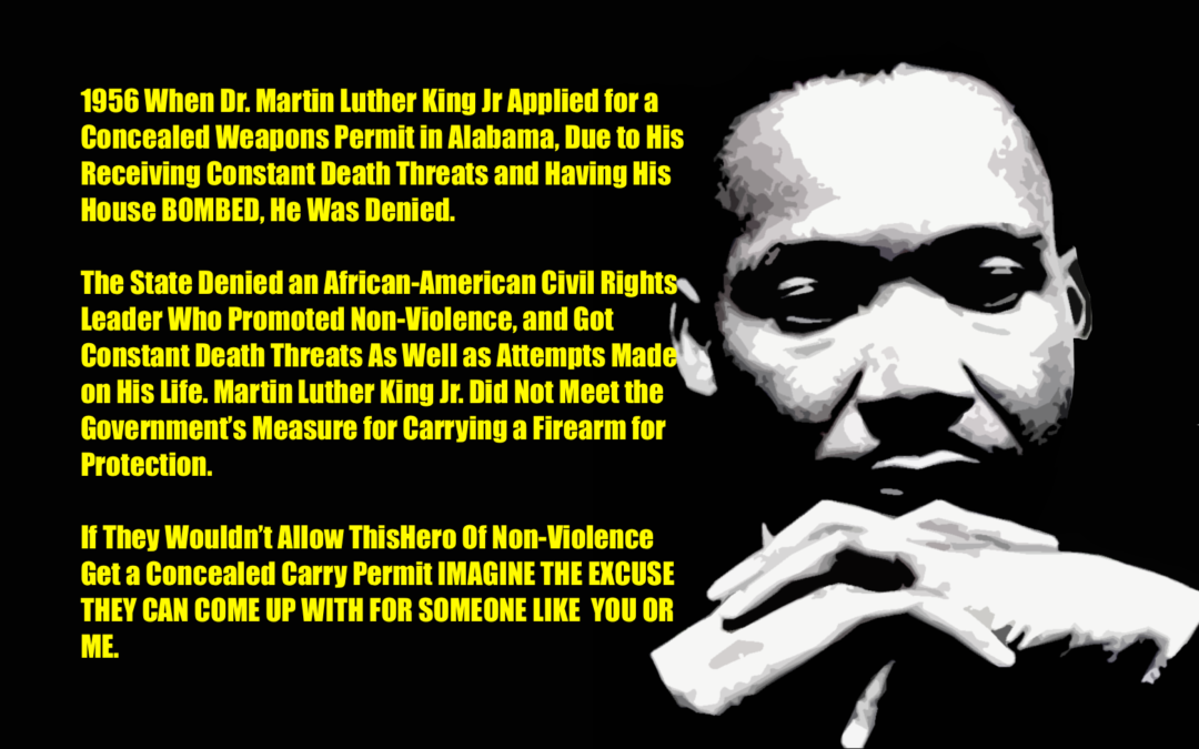 Racist Gun Control Laws Denied Martin Luther King Jr the Right to Defend Himself