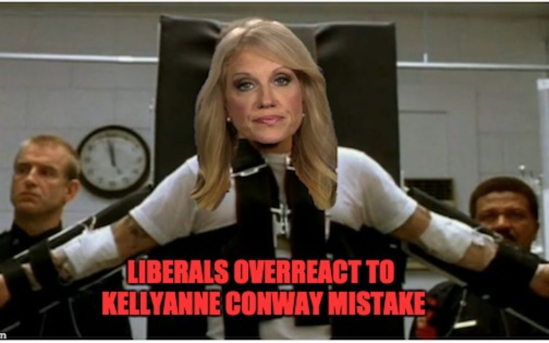 Do Liberals Want Kellyanne Conway To Get Electric Chair Or Lethal Injection?