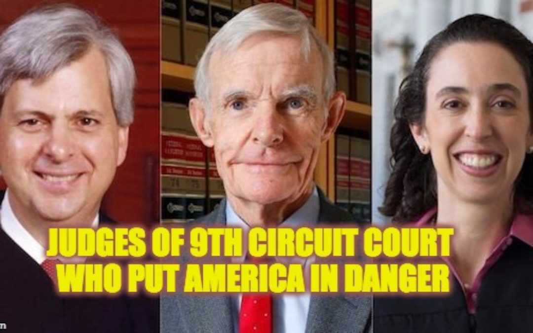 Ninth Circuit Court Stays Trump's Immigration EO, Puts Americans In Danger