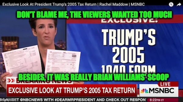 NBC Angry at Maddow as She Blames Viewers for Trump Tax Fiasco