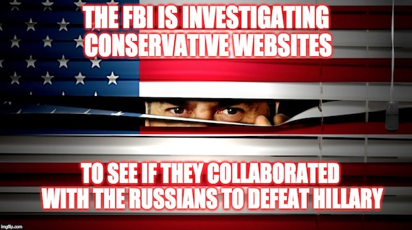 'The Feds' Probing Whether Conservative Websites Colluded With Russians