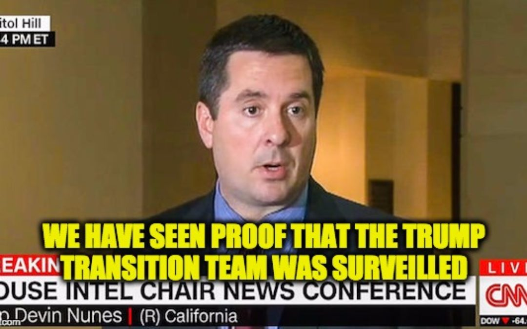 BREAKING: Rep. Nunes Confirms Obama Admin. DID Monitor Team Trump Communications (video)