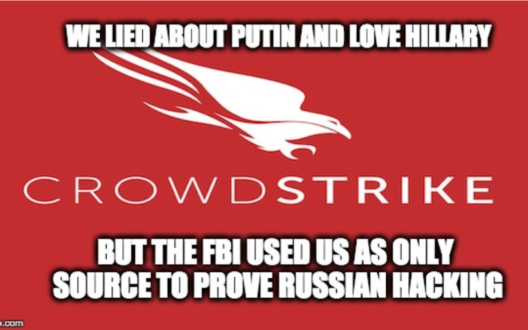 Firm Hired By DNC & Relied On By FBI To Prove Russia Hacking Forced To Withdraw Anti-Russian Report