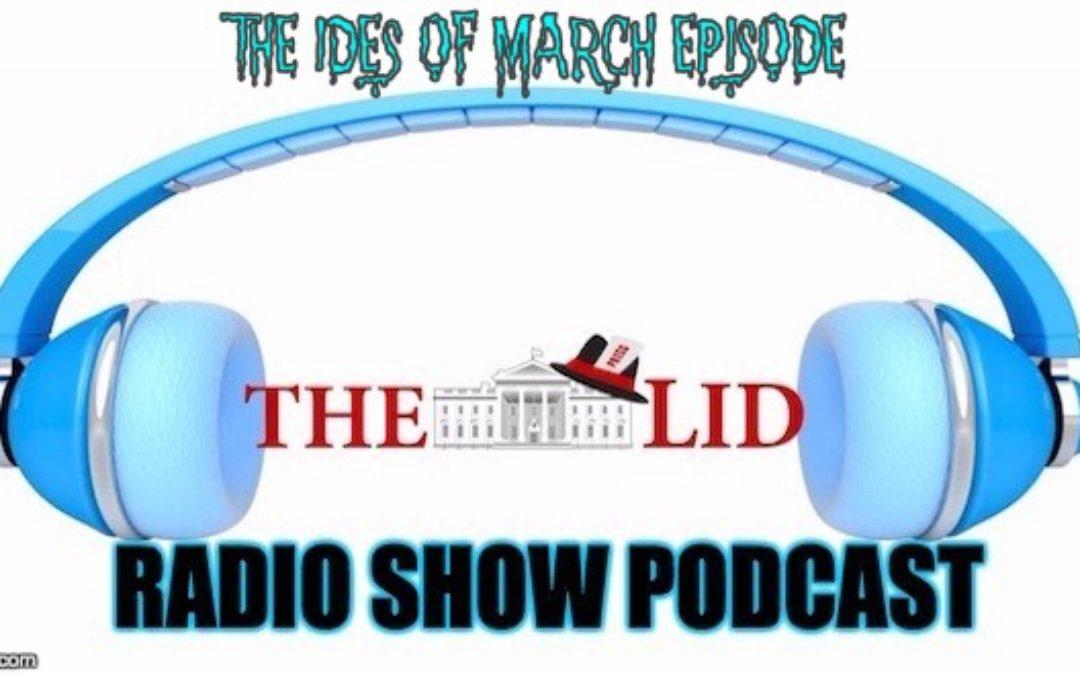 PODCAST! 3/15 Lid Radio Show W/Kenneth McClenton & Melanie Collette