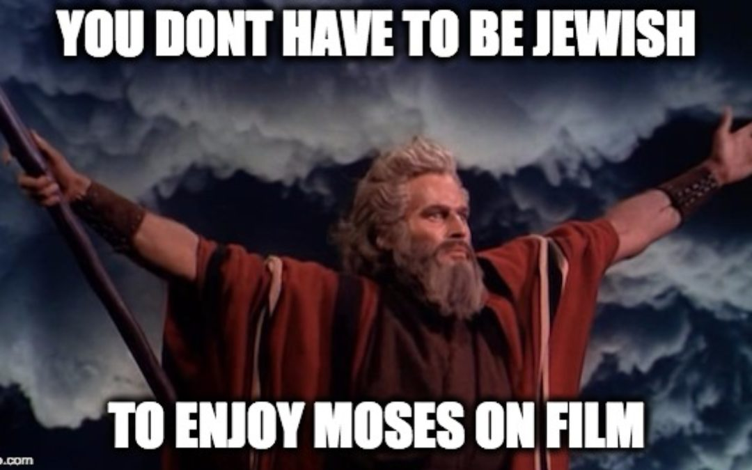You Don't Have To Be Jewish: A Baker's Dozen Of Clips Showing Moses on Film