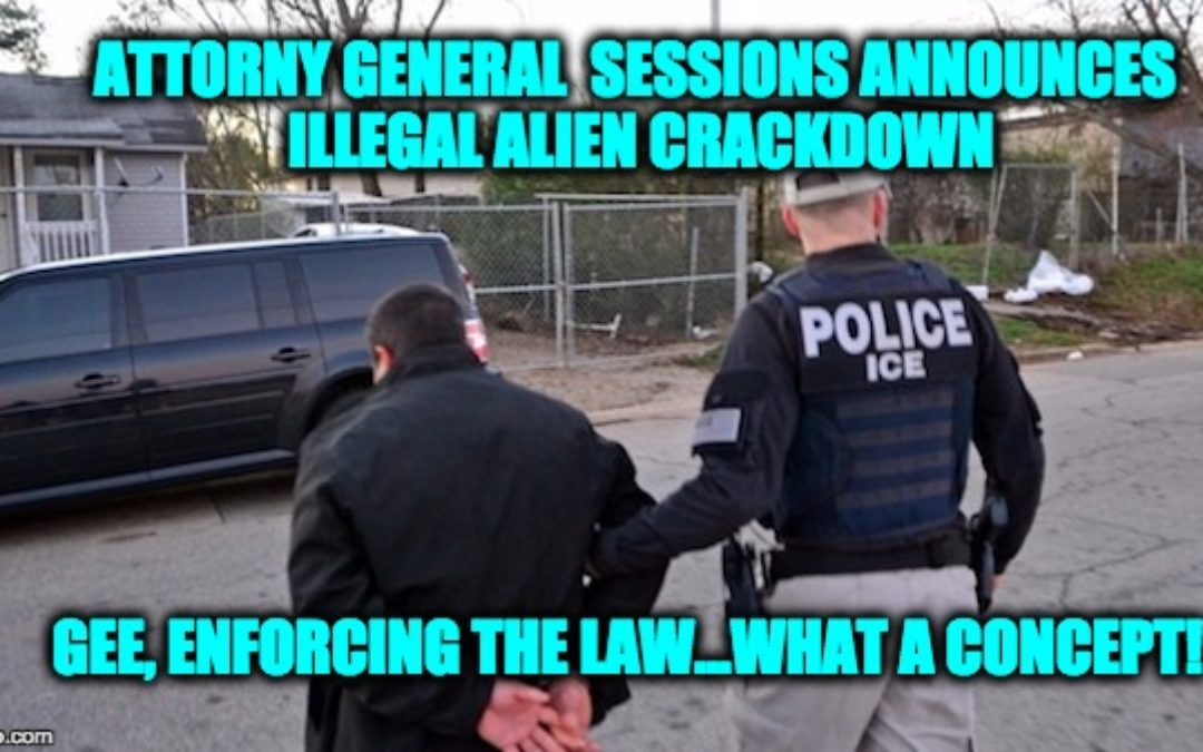 Attorney General Jeff Sessions Announces Illegal Alien Crack Down