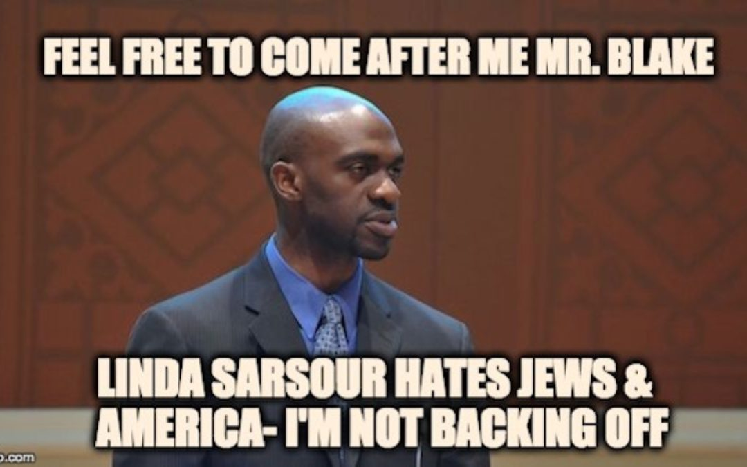 @MrMikeBlake Feel Free To Come After Me, Linda Sarsour Hates Jews & America- I'm Not Backing Off