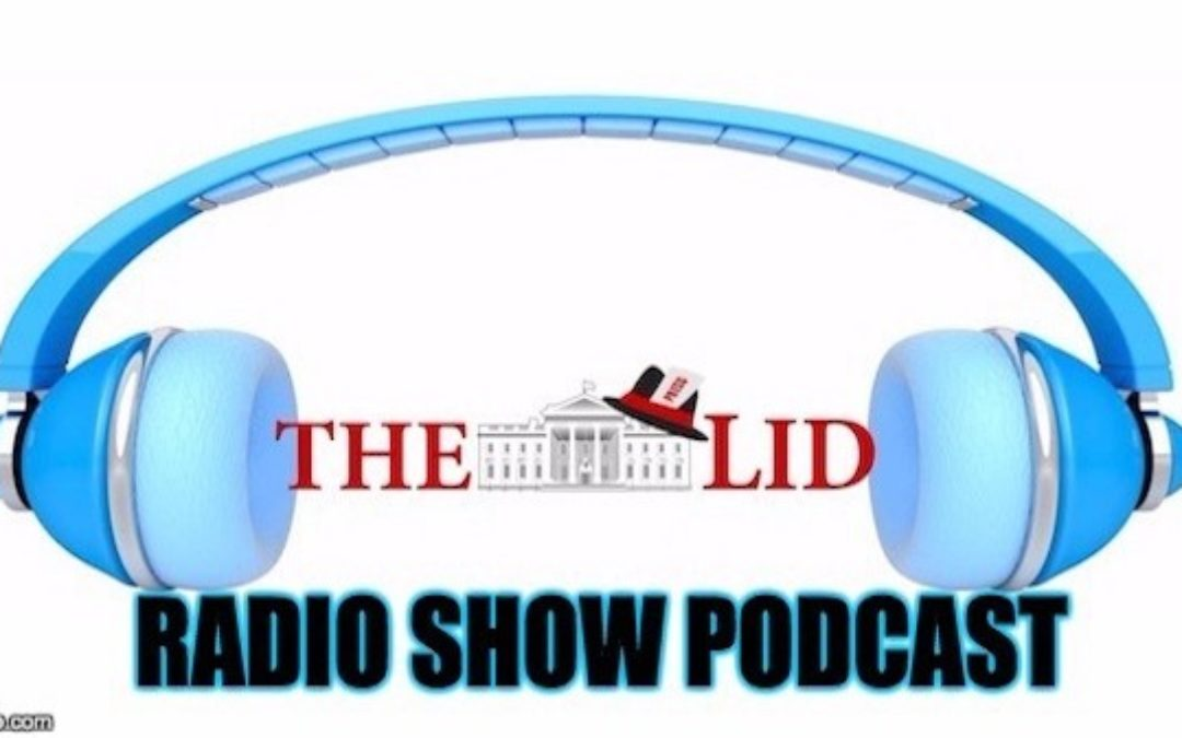 Podcast of The Lid Radio Show W/Special Guest Brandon Vallorani