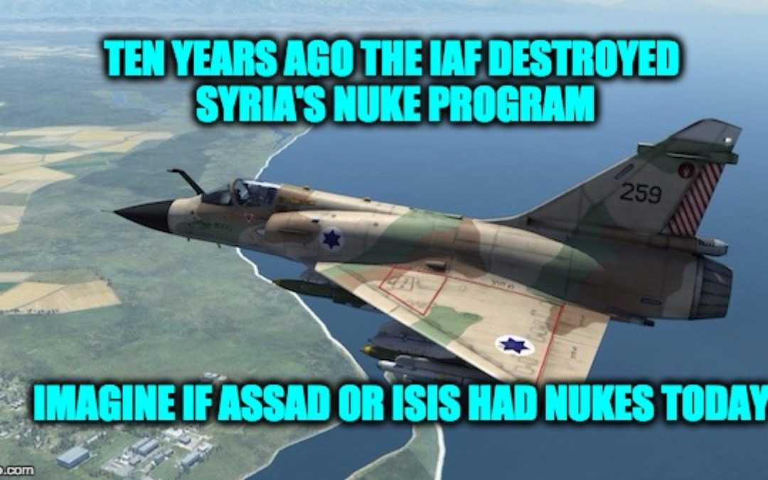 Syria Would Have Nukes Today If Israel Hadn't Bombed Their Facility In 2007