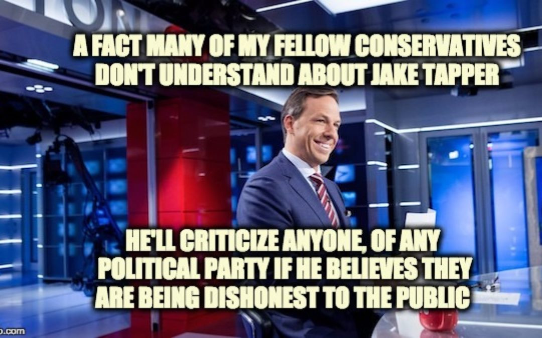 Fair And Balanced From Jake Tapper (As Usual)