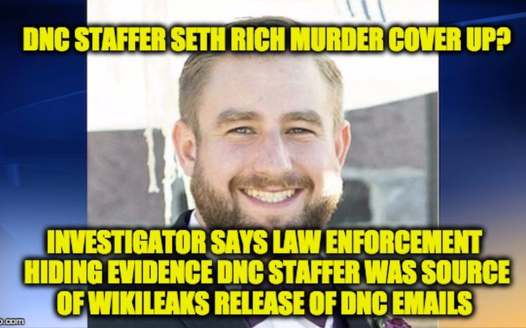 BOMBSHELL! DNC Staffer In Touch With Wikileaks Before He Was Murdered-Updated w/ Corroboration