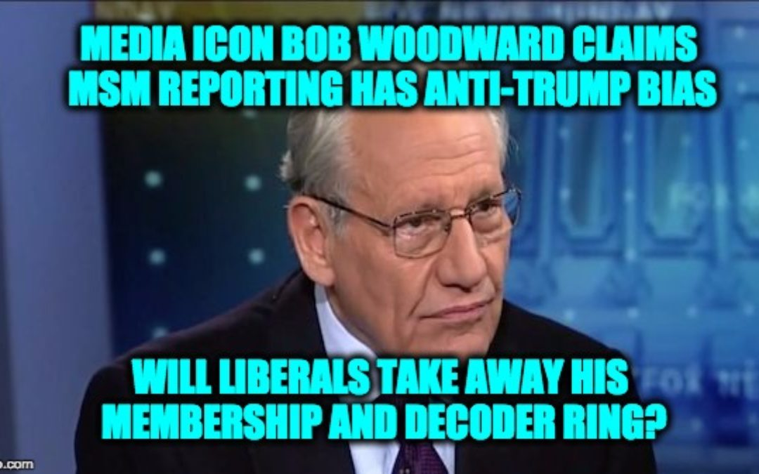Bob Woodward Accuses Media Of 'Binge Drinking the Anti-Trump Kool-Aid'
