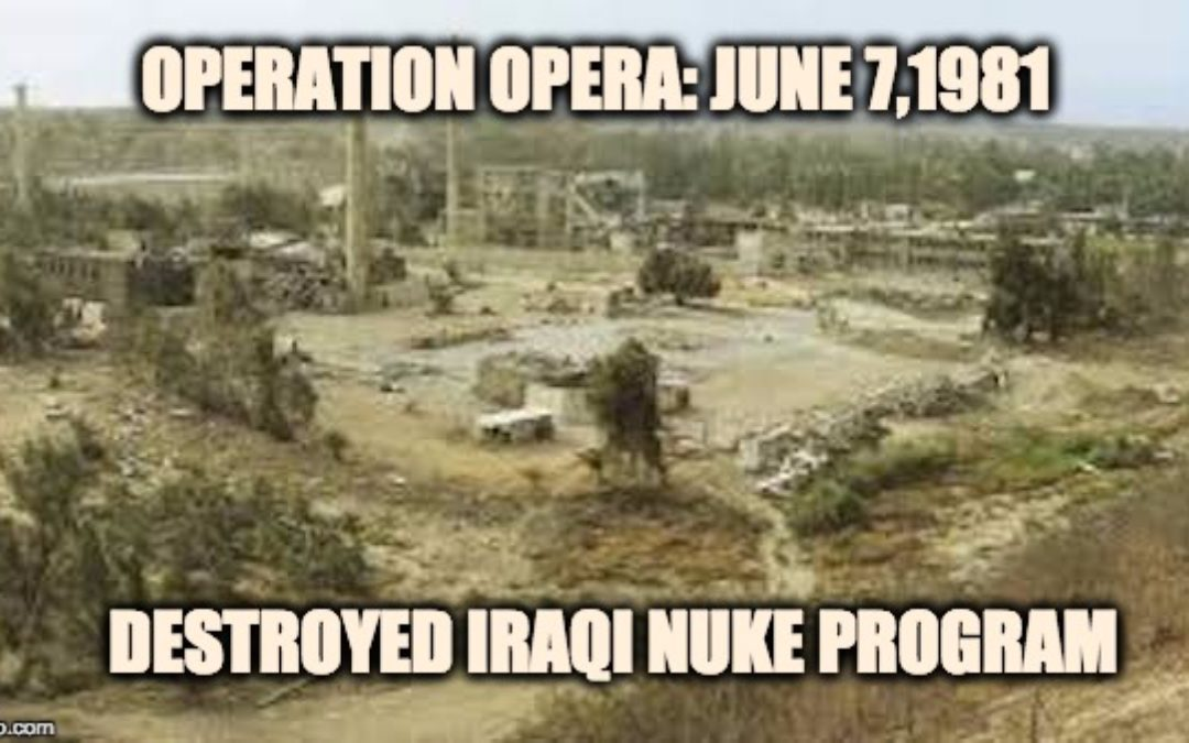 Operation Opera: When Israel Destroyed Iraq's Nuclear Program
