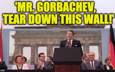 30 Years Ago Reagan Uttered His Most Powerfull Words, 'Mr. Gorbachev, Tear Down This Wall!'
