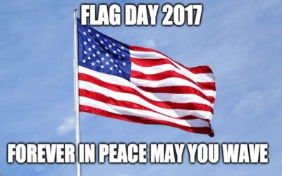 June 14th Flag Day: Happy 240th Birthday Old Glory