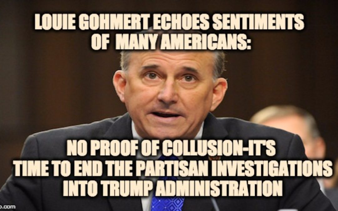 """Rep. Gohmert: STOP Foolish And Partisan """"Investigations"""" Into Trump Admin. NOW!"""