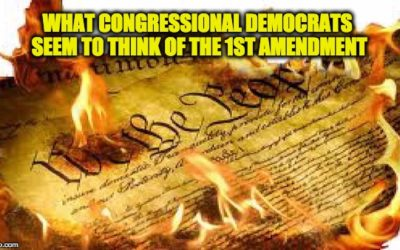 Congressional Democrats Want To Restrict First Amendment Rights