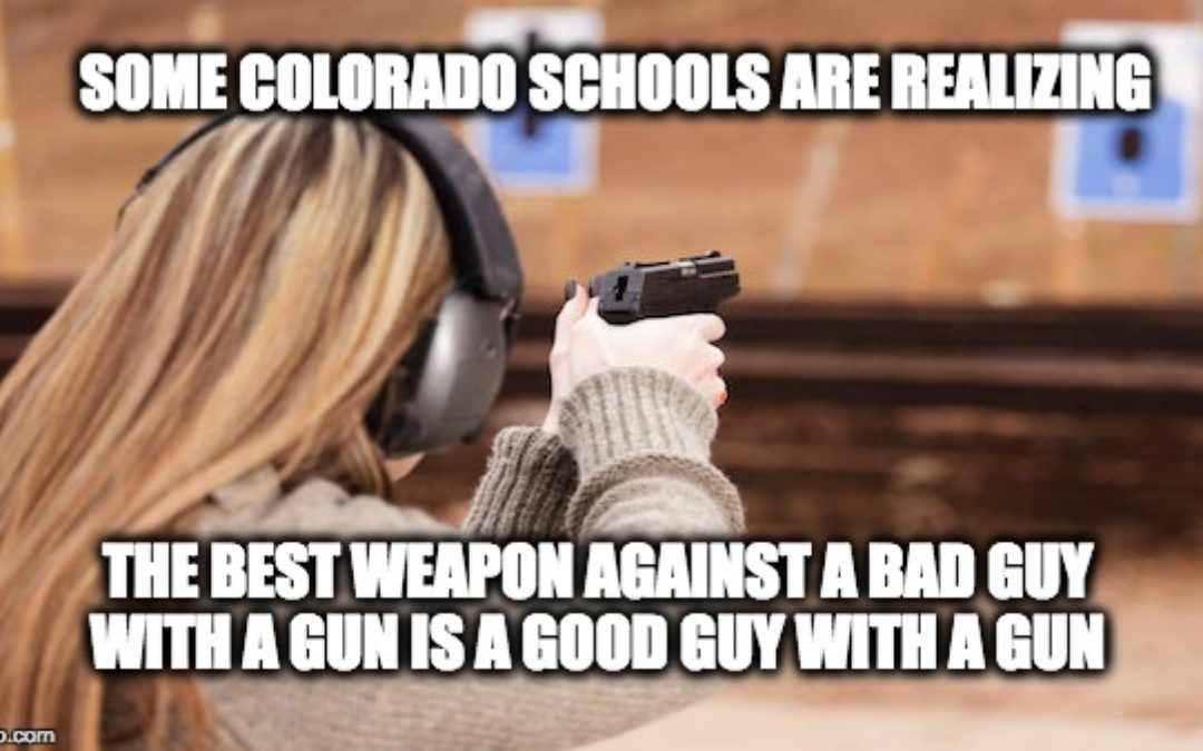 Colorado Schools Arming/Training School Employees To Be Armed First Responders