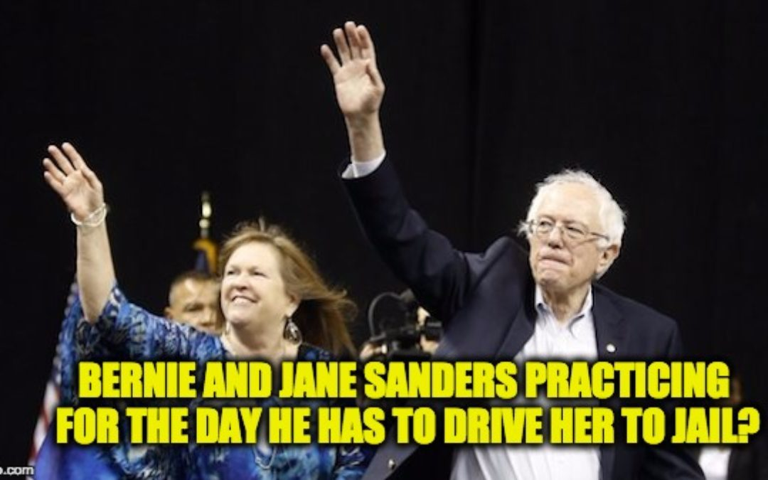 Bernie Sanders & Mrs. Lawyer Up As FBI Investigates Wife For Bank Fraud
