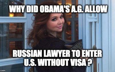 Obama AG Lynch Gave Russian Lawyer Special Dispensation To Enter U.S. Sans Visa