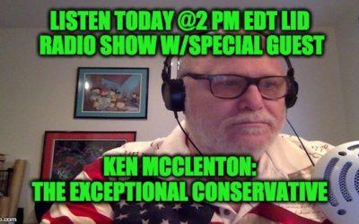 LISTEN Today @2pm–>The Lid Radio Show W/Guest Ken McClenton