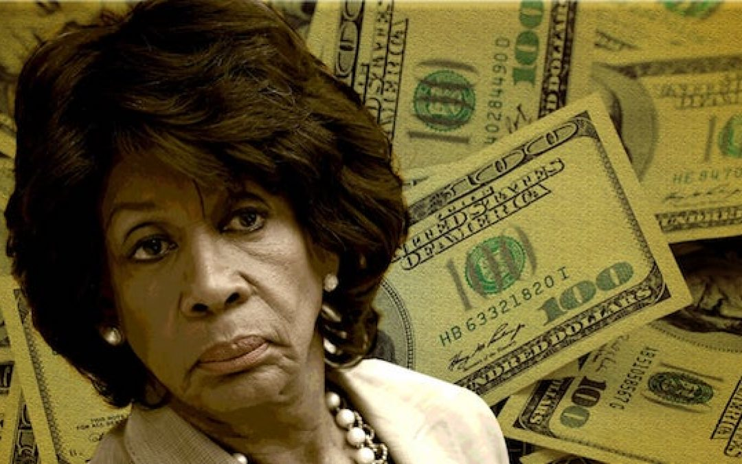 Where Does Maxine Waters Get Her Money?