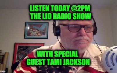 Don't Miss Today's Lid Radio Show With Special Guest Tami Jackson