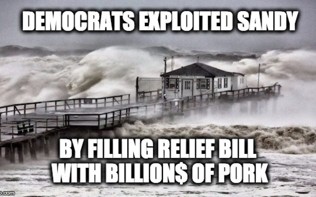 FAKE Claim: GOP Didn't Want To Pass Hurricane Sandy Aid (Bill Had Billion$ Of Unrelated Pork)