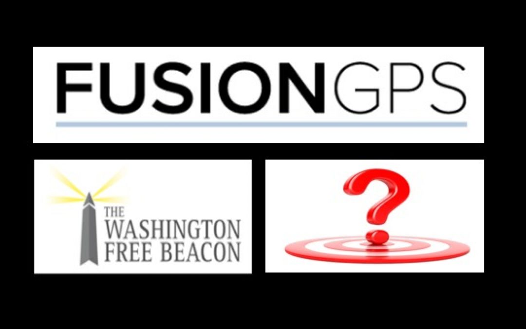 Washington Free Beacon Funded Original Fusion GPS Anti-Trump Research