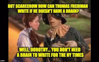 If Only Thomas Friedman Had A Brain