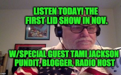 Today's Lid Radio Show W/Special Guest Tami Jackson