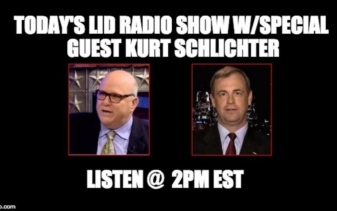 Today's Lid Radio Show W/Special Guest Kurt Schlichter
