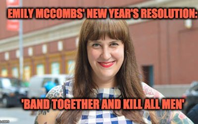 Huffpost Editor Emily McCombs' New Year's Resolution Is To 'Kill All Men'