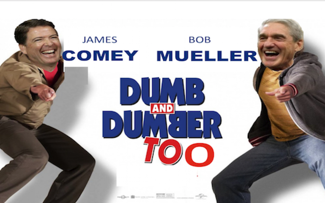 Robert Mueller's 'Russia' Investigation is Turning Into 'Dumb and Dumber 3'