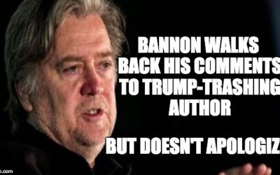 Steve Bannon Walks Back Comments To Trump-Trashing Author: Not An Apology