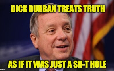 Sen. Dick Durbin Has a Long History of Lies & Subterfuge For Politics