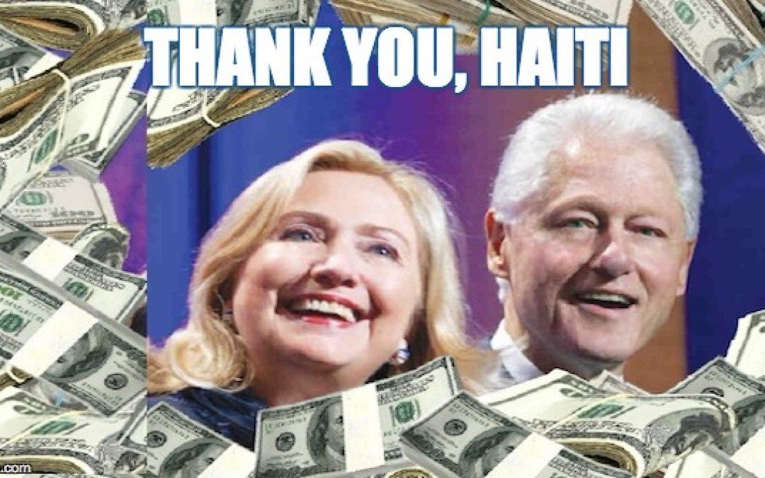 When Bubba & Hillary Clinton RIPPED OFF Earthquake Victims In Haiti