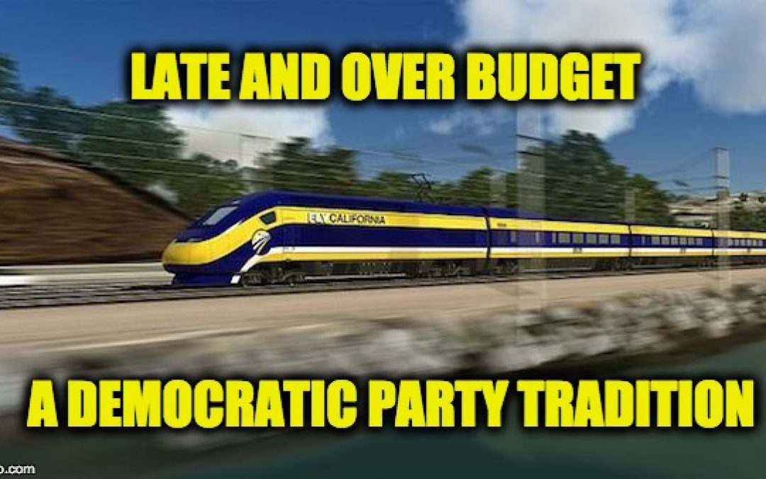 Democratic Lemon: CA High-Speed Rail Project is BILLIONS Over Budget