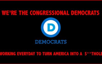 Hypocritical Congressional Democrats Want To Turn U.S. Into A  'S**thole'