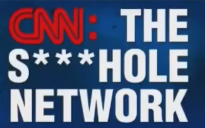 Has CNN Become The Sh*thole Network?