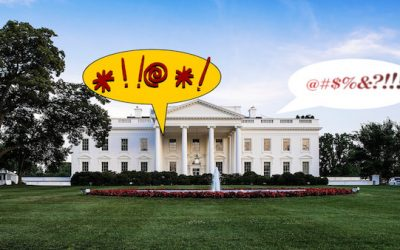 The White House Has Always Been A S**thole of Improper Language