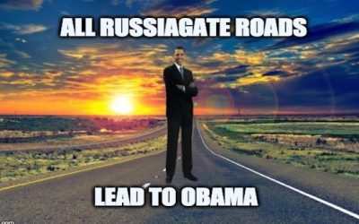 All Russiagate Roads Lead To Obama Administration