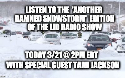Today 3/21 @2pm EDT Lid Radio Show w/Special Guest Tami Jackson