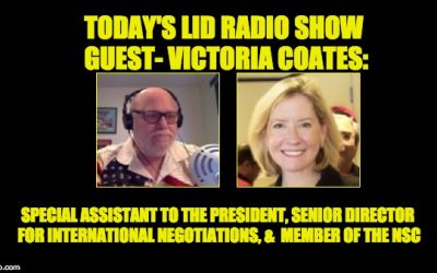 Today's Lid Radio Show Guest, Victoria Coates: Special Asst. To The President, Member Of The NSC