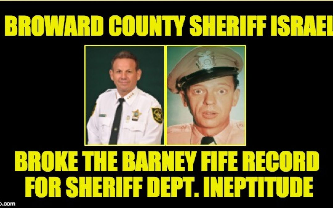 Inept Broward County Sheriff's Department's NEW Scandal