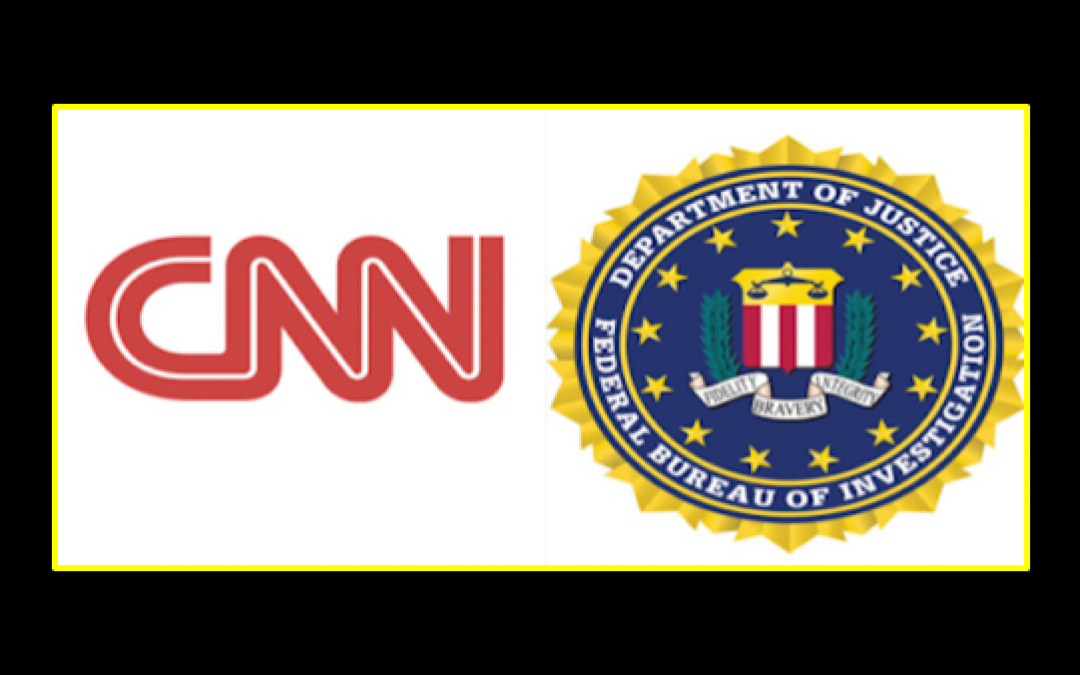 Proof the FBI Purposefully Leaked Secret Intel to CNN