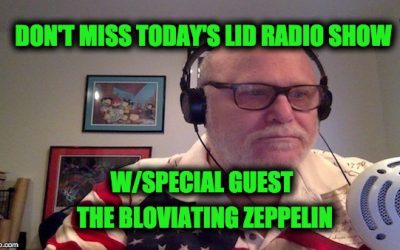 Listen Today @2pm EDT: The Lid & Zeppelin Destroy Media Whiners