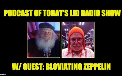 Which Reporter is The Biggest Whiner? The Lid And Zeppelin Discuss: Podcast Of Today's Lid Radio Show