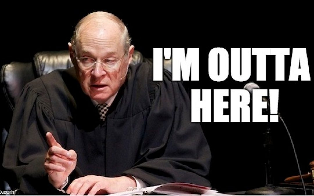 Justice Kennedy Announces Retirement: The Ugliness Has Already Started
